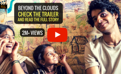 Beyond The Clouds film trailer