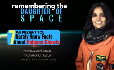 INTERESTING FACTS ABOUT KALPANA CHAWLA