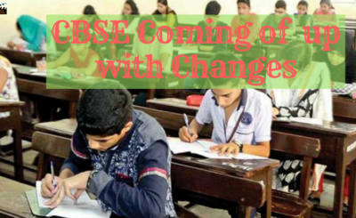 CBSE MAKES CHANGES
