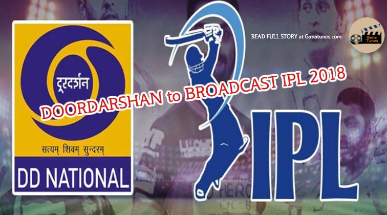 VIVO IPL 2018 To Be Broadcasted on Doordarshan
