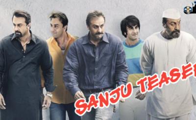 sanju teaser Ranbir Kapoor