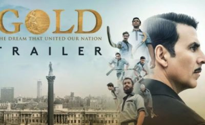 Gold Trailer Is Quite Catchy And Amazing, Akshay Kumar