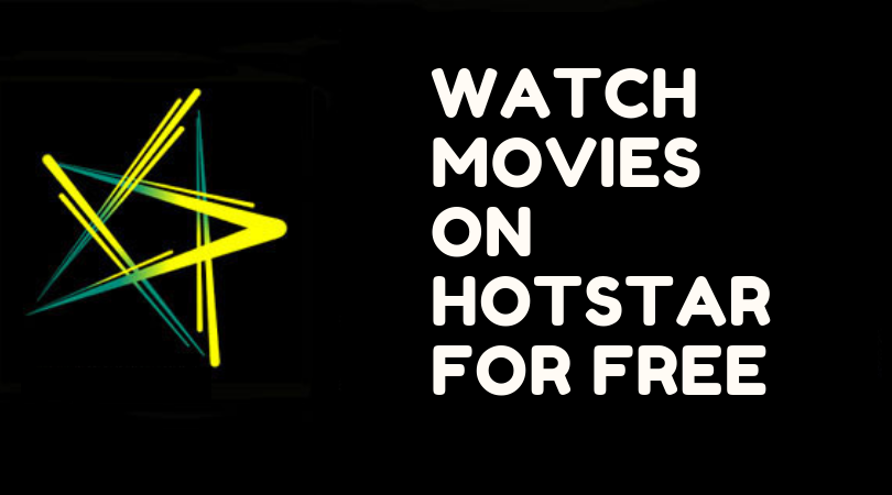 Watch Movies on Hotstar for Free